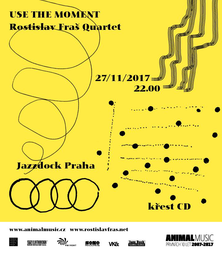Rostislav Fraš Quartet: Use the Moment
