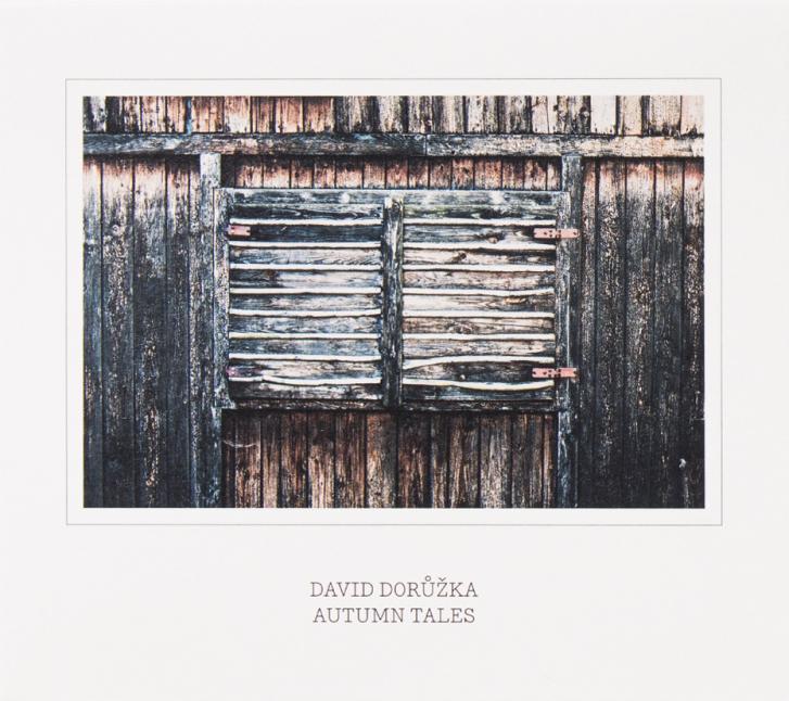 David Dorůžka: Autumn Tales