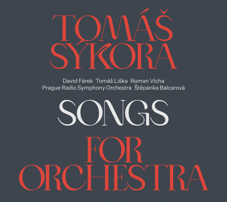 Tomáš Sýkora: Songs for Orchestra