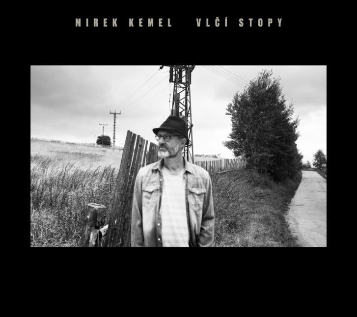 Mirek Kemel: Vlčí stopy