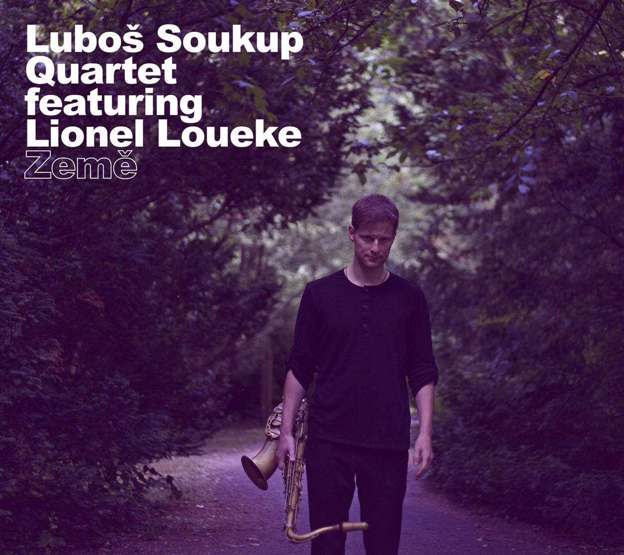 Luboš Soukup featuring Lionel Loueke: Země