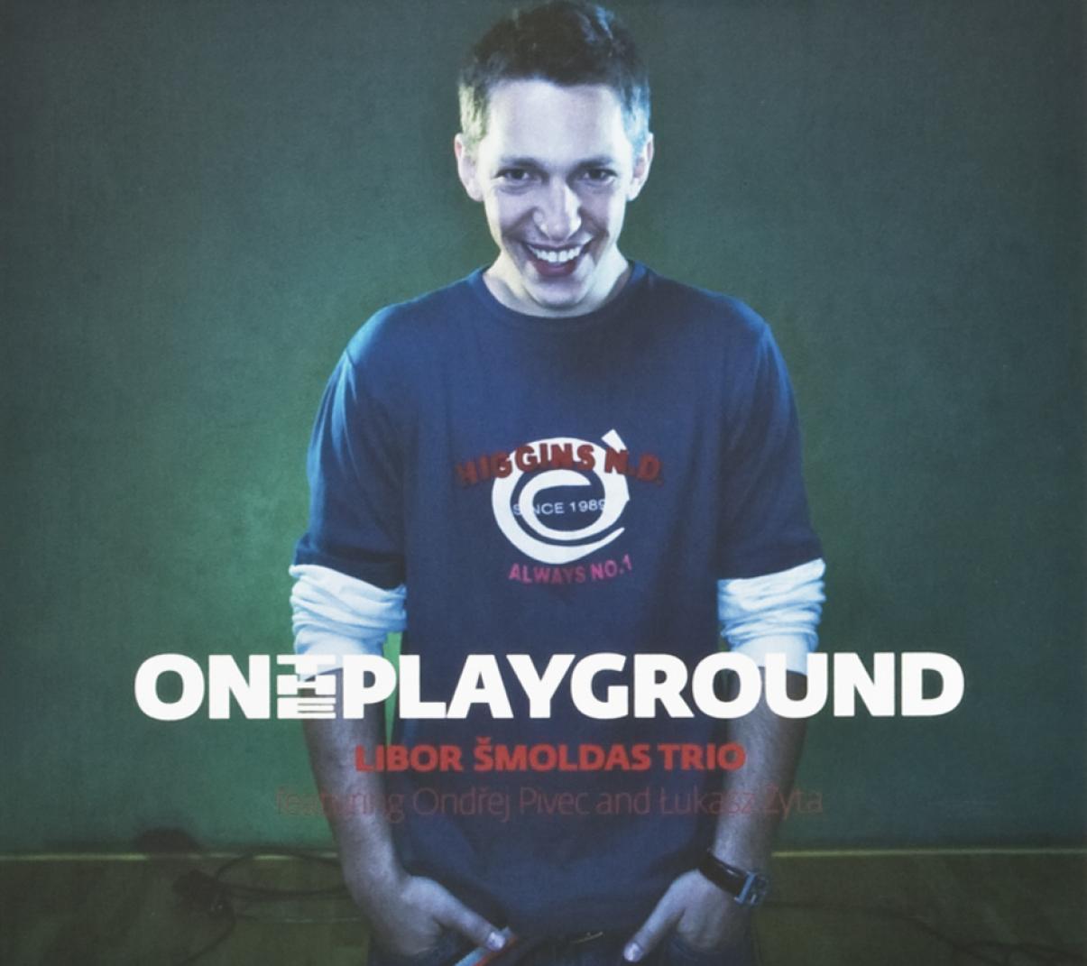 Libor Šmoldas Trio: On the Playground