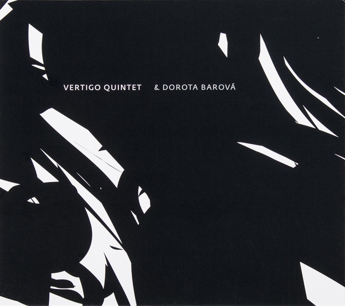 Vertigo Quintet & Dorota Barová