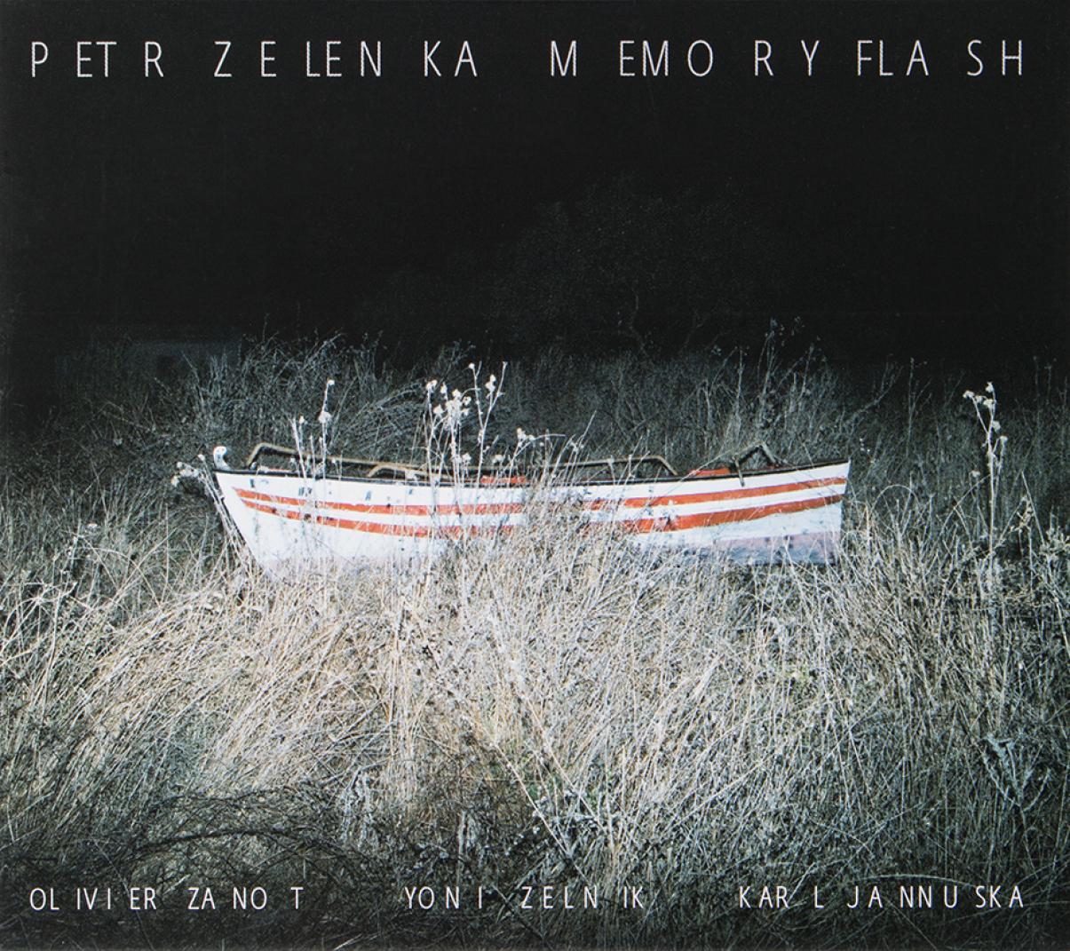 Petr Zelenka: Memory Flash
