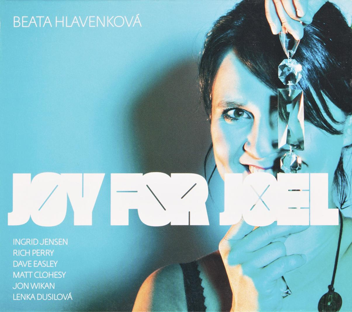 Beata Hlavenková: Joy for Joel