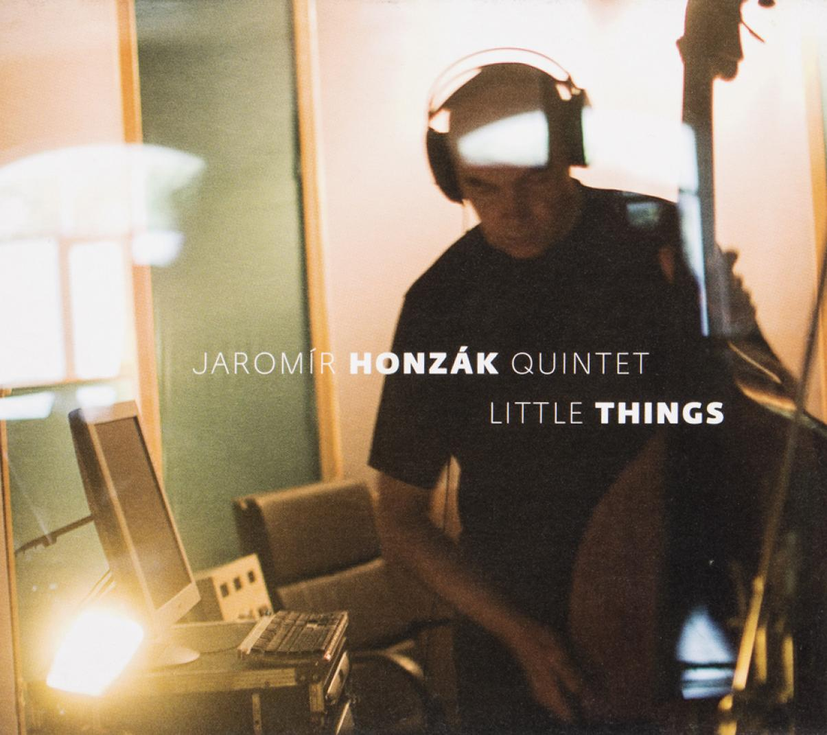Jaromír Honzák Quintet: Little Things