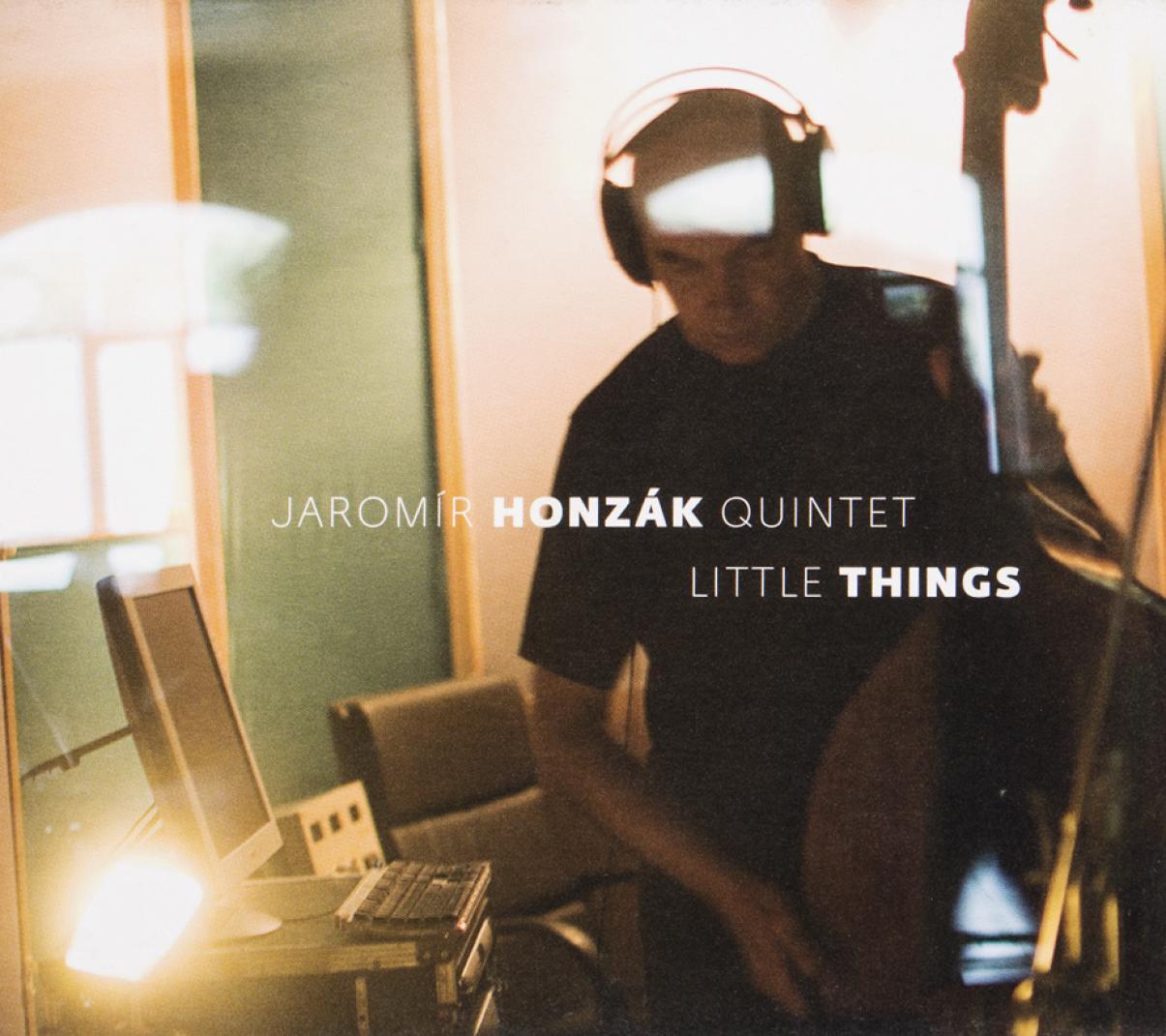 Jaromír Honzák Quintet: Little Things