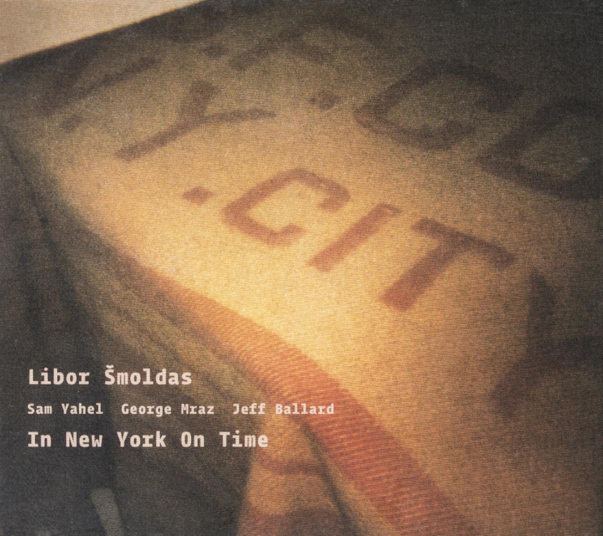 Libor Šmoldas: In New York On Time