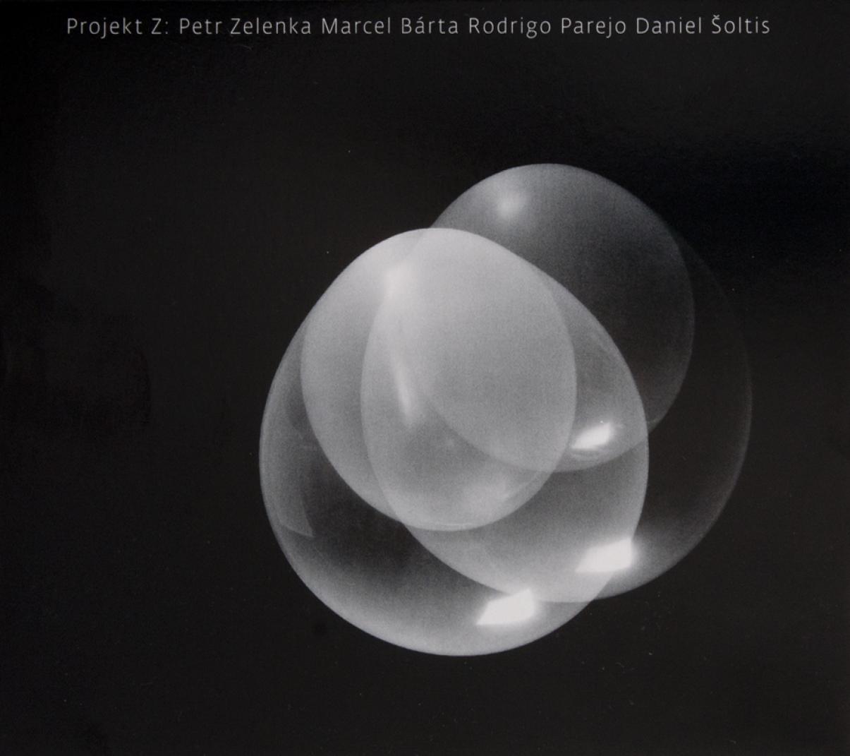 Petr Zelenka/Marcel Bárta/Rodrigo Parejo/Daniel Šoltis: Projekt Z