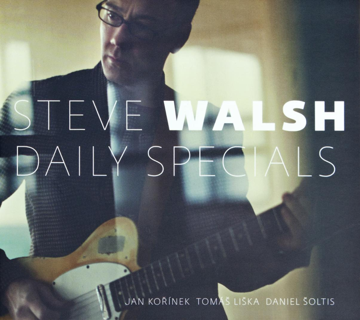 Steve Walsh: Daily Specials