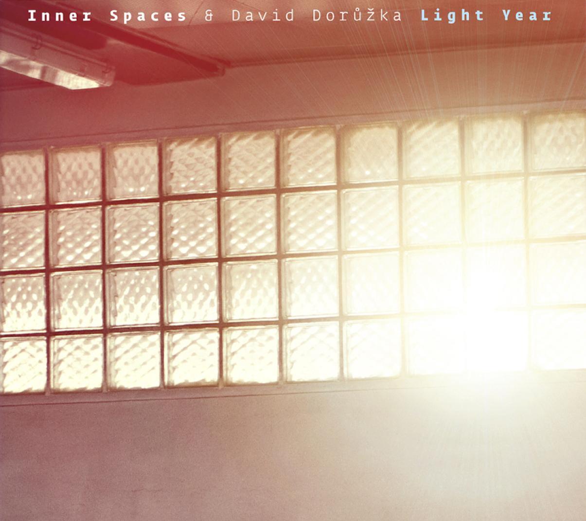 Inner Spaces & David Dorůžka: Light Year