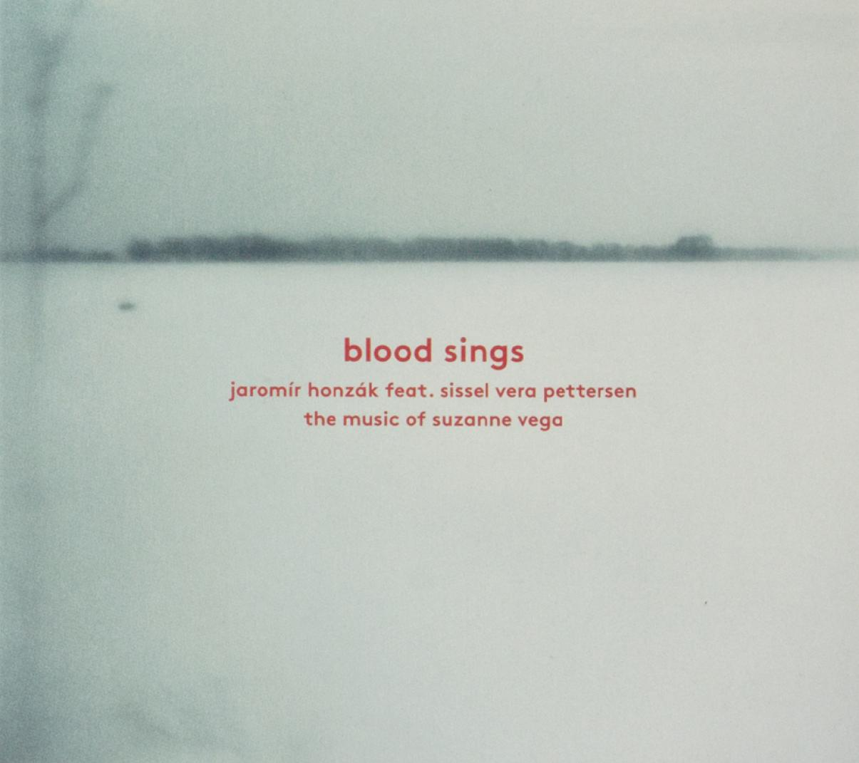 Jaromír Honzák: Blood Sings