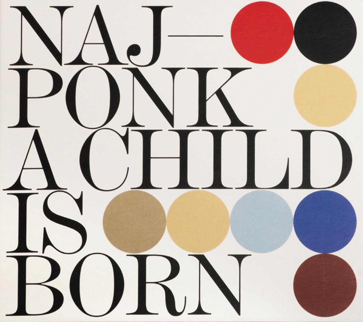 Najponk: A Child Is Born