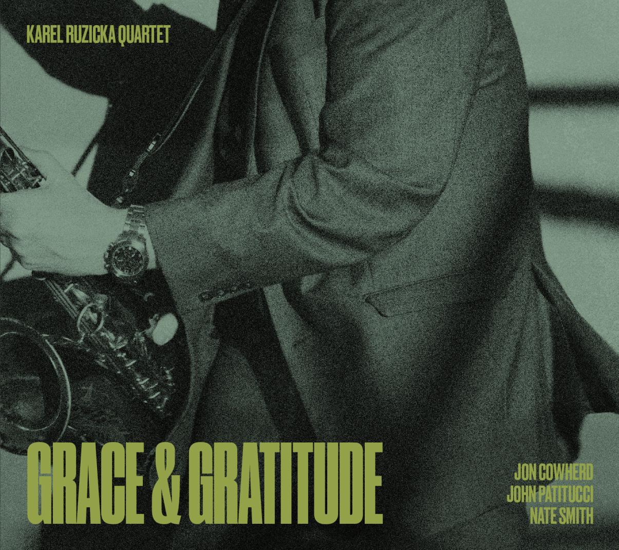 Karel Růžička Quartet: Grace & Gratitude