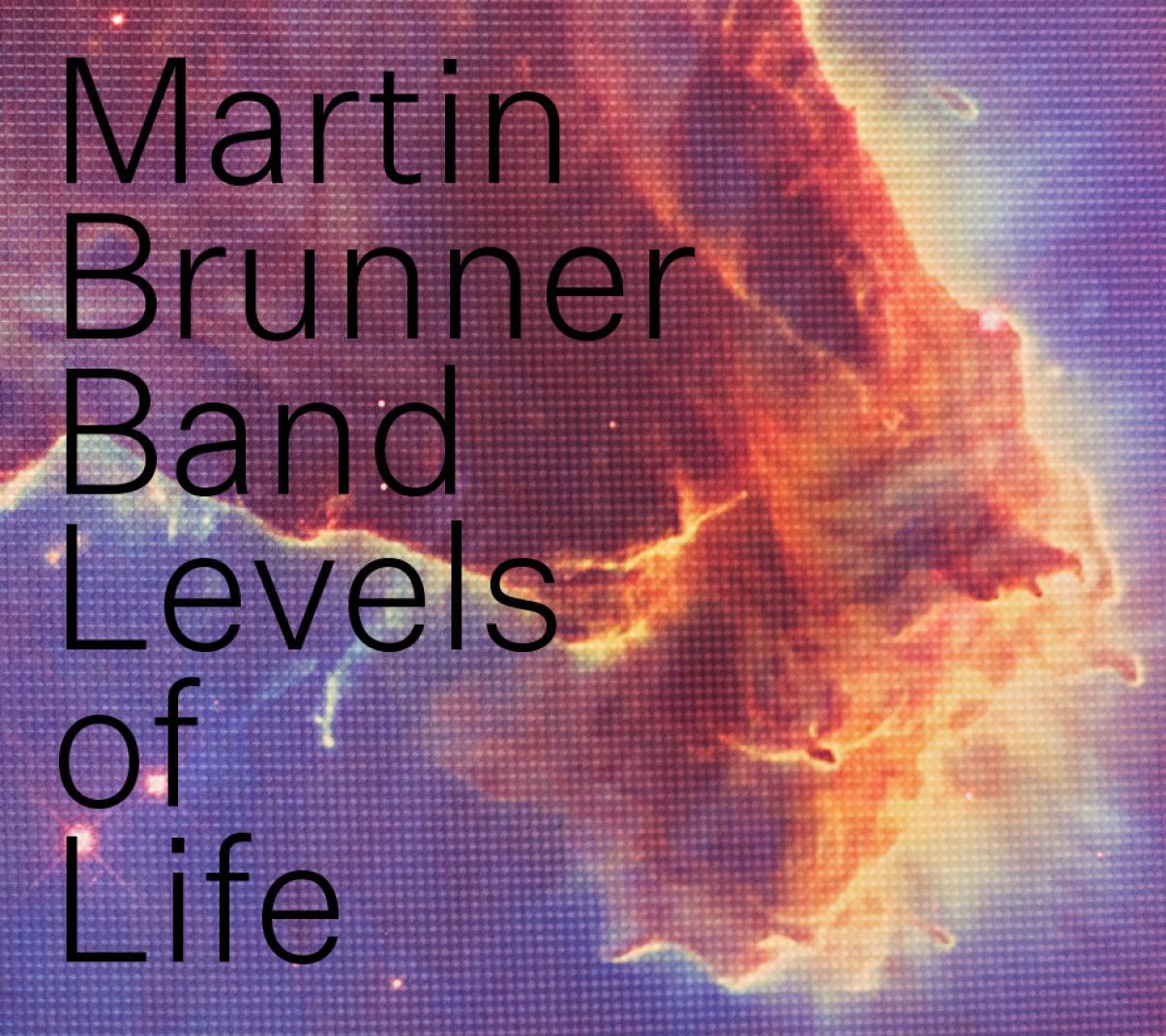 Martin Brunner Band: Levels of Life