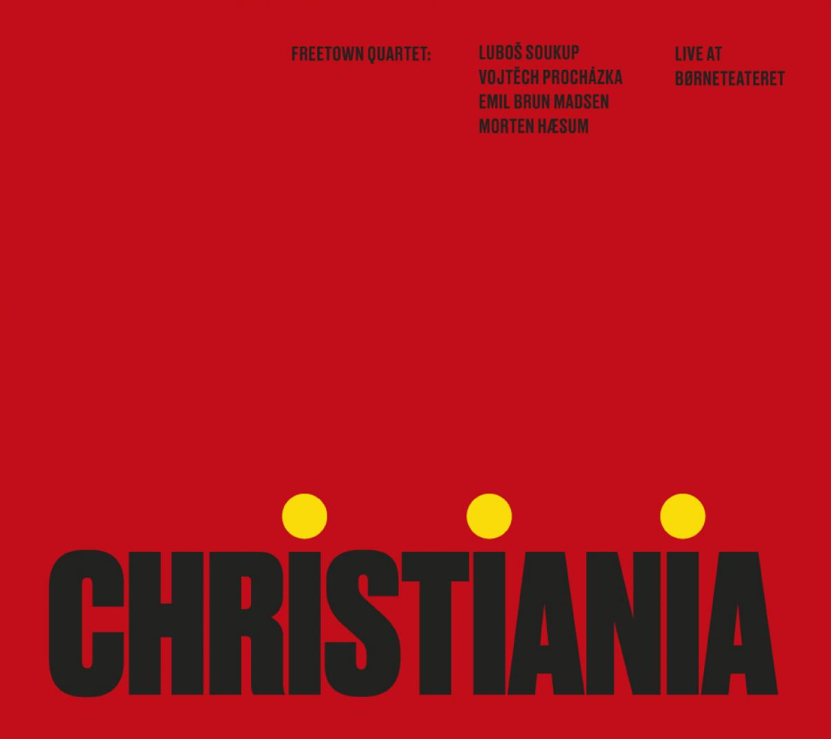 Freetown Quartet: Christiania: Live at Børneteateret
